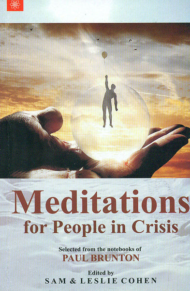 Meditations for People in Crisis: Crisis suffering are inevitable. But there is a power deep within each one of us which enlightens our soul and vigors our mind.