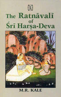 The Ratnavali of Sri Harsa-deva: With an exhaustive introduction, a new Sanskrit Comm., various Readings, a literal english translation, copious Notes and useful appendices