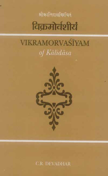 Vikramorvasiyam of Kalidasa: Critically Edited with Introduction and English Translation