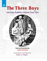 The Three Boys: And Other Buddhist Folktales from Tibet