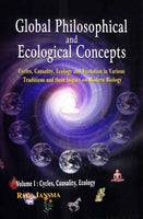 Global Philosophical and Ecological Concepts (2 Vols): Cycles, Causality, Ecology and Evolution in Various Traditions and their Impact on Modern Biology
