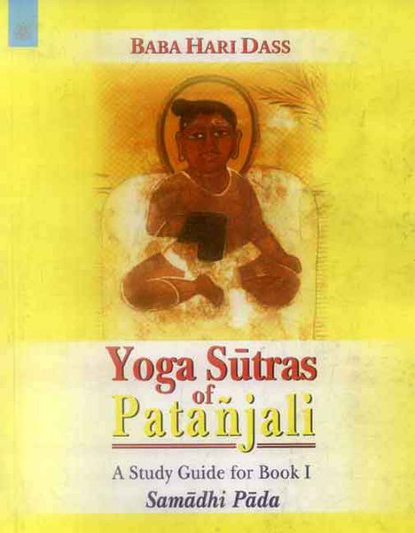 Yoga Sutras of Patanjali: A Study Guide for Book I
