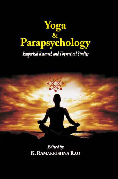 Yoga & Parapsychology: Empirical Research and Theoretical Studies