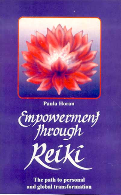 Empowerment Through Reiki: The Path of Personal and Global Transformation