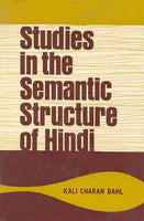 Studies in the Semantic Structure of Hindi: Synonymous Nouns and Adjectives with Karana (vol 1)