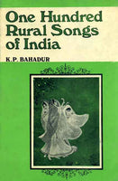 One Hundred Rural Songs of India