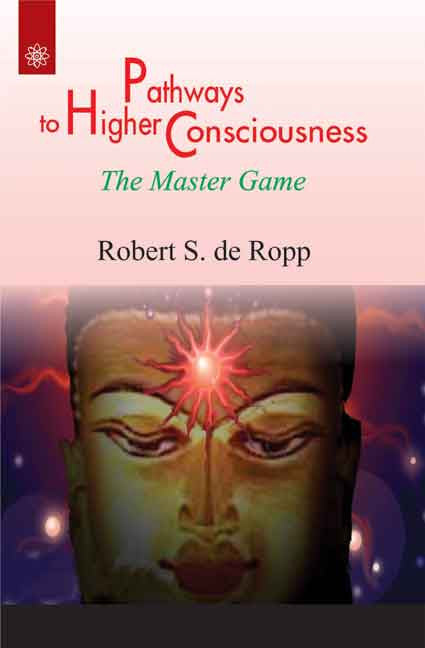 Pathways to Higher Consciousness: The Master Game