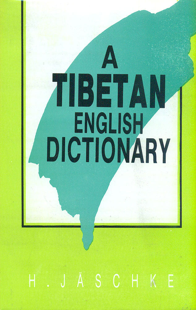 A Tibetan English Dictionary: Enlarged Edition