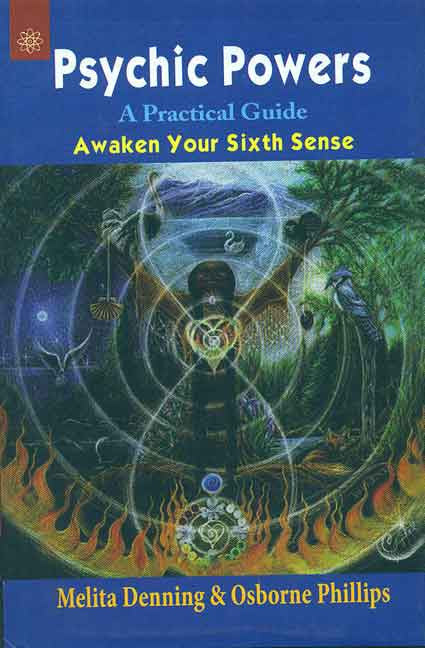 Psychic Powers: A Practical Guide