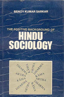The Positive Background of Hindu Sociology: Introduction to Hindu Positivism