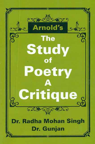 Arnold's The Study of Poetry a Critique: Matthew Arnold (1822-1888)