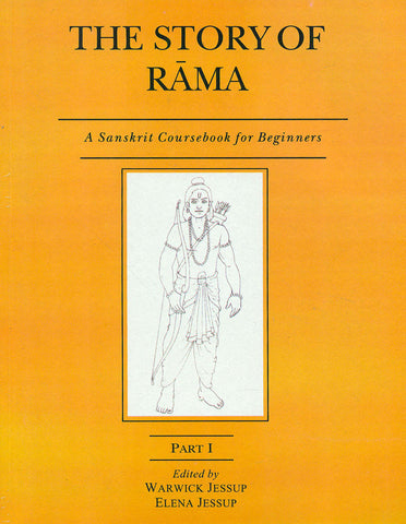 The Story of Rama, Part 1: A Sanskrit Coursebook for Beginners