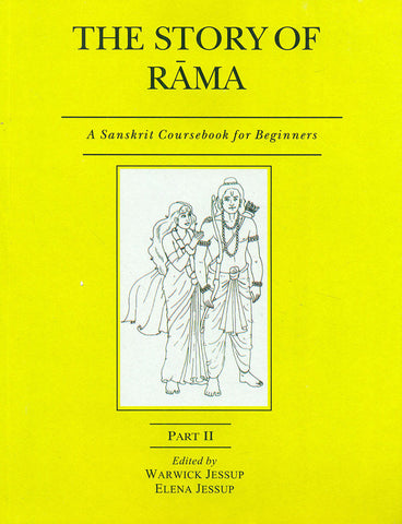 The Story of Rama, Part 2: A Sanskrit Coursebook for Beginners