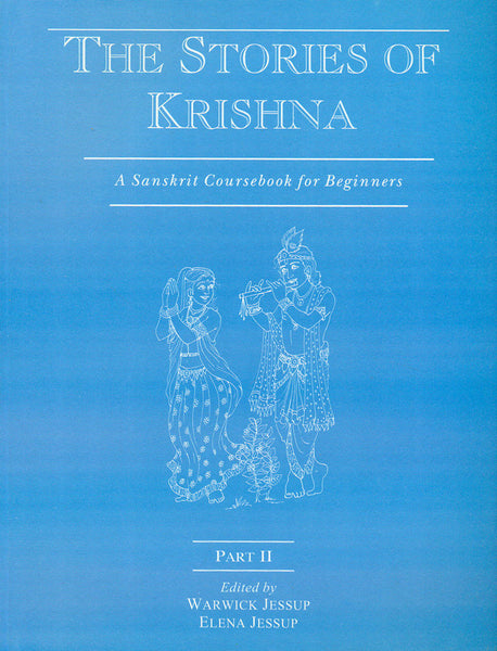 The Stories of Krishna, Part 2: A Sanskrit Coursebook for Beginners