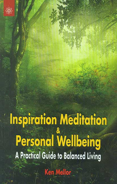 Inspiration Meditation and Personal Wellbeing: A Practical Guide to Balanced Living