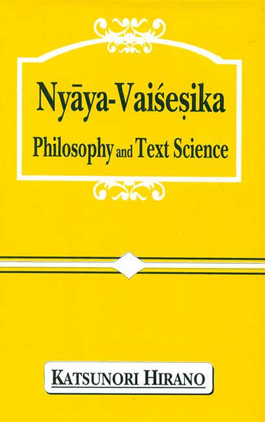 Nyaya-Vaisesika Philosophy and Text Science
