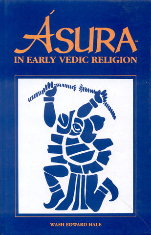 Asura in Early Vedic Religion