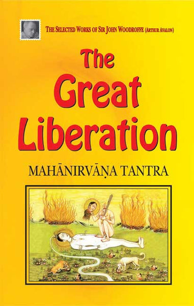 The Great Liberation: Mahanirvana Tantra