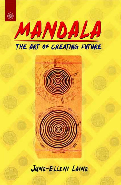 Mandala: The Art of Creating Future