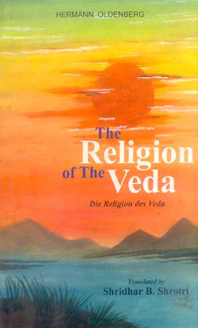 The Religion of the Veda: Die Religion des Veda