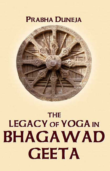 The Legacy of Yoga in Bhagawad Geeta: The Classical Text of Srimad Bhagawad Geeta in Skt, its Romanized transliteration, Eng Translation, Lucid Commentary and Indexes
