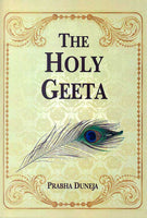 The Holy Geeta: Srimad Bhagawad Geeta, Sanskrit and Romanized Text with English Translation
