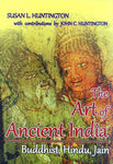 The Art of Ancient India: Buddhist, Hindu, Jain