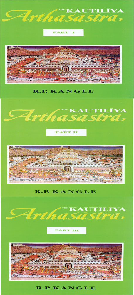The Kautilya Arthasastra: 3 Volumes: Volume 1 in Sanskrit and Volume 2, 3 in English