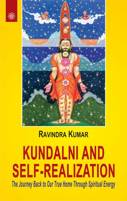 Kundalini and Self-Realization: The Journey Back to Our True Home Through Spiritual Energy