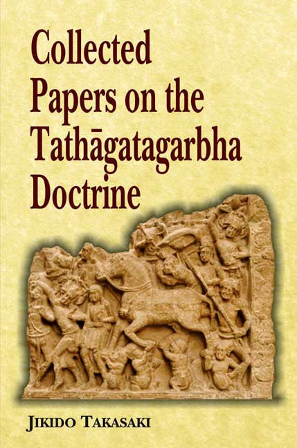 Collected Papers on the Tathagatagarbha Doctrine