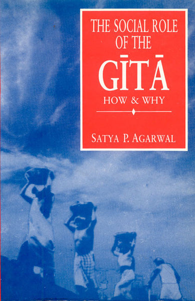 The Social Role of the Gita: How and Why