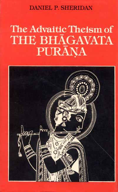 The Advaitic Theism of the Bhagavata Purana