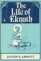 The Life of Eknath: Sri Eknath Charita, Translated from the Bhaktalilamrta