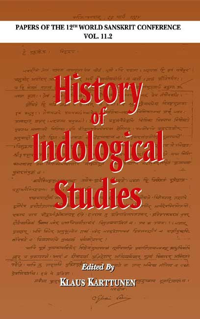 History of Indological Studies: Papers of the 12th World Sanskrit Conference Vol. 11.2