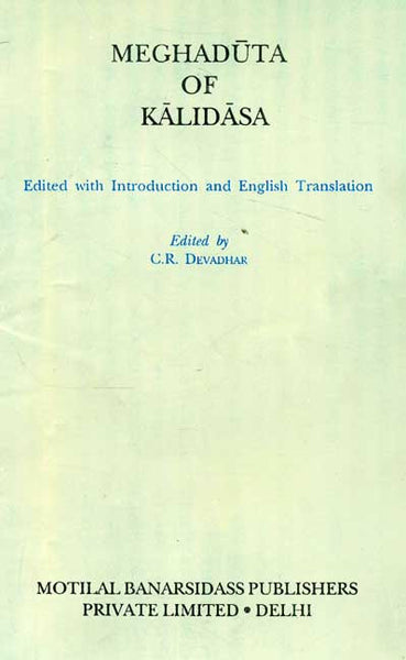 Meghaduta of Kalidasa: Edited with Introduction and English Translation