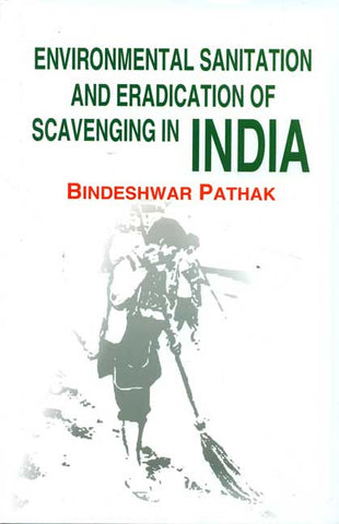 Environmental Sanitation and Eradication of Scavenging in India