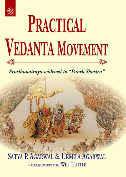 "Practical Vedanta Movement: Prasthanatraya widened to ""Panch-Shastra"""