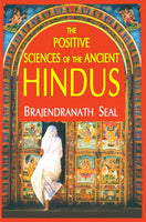 The Positive Science of the Ancient Hindus