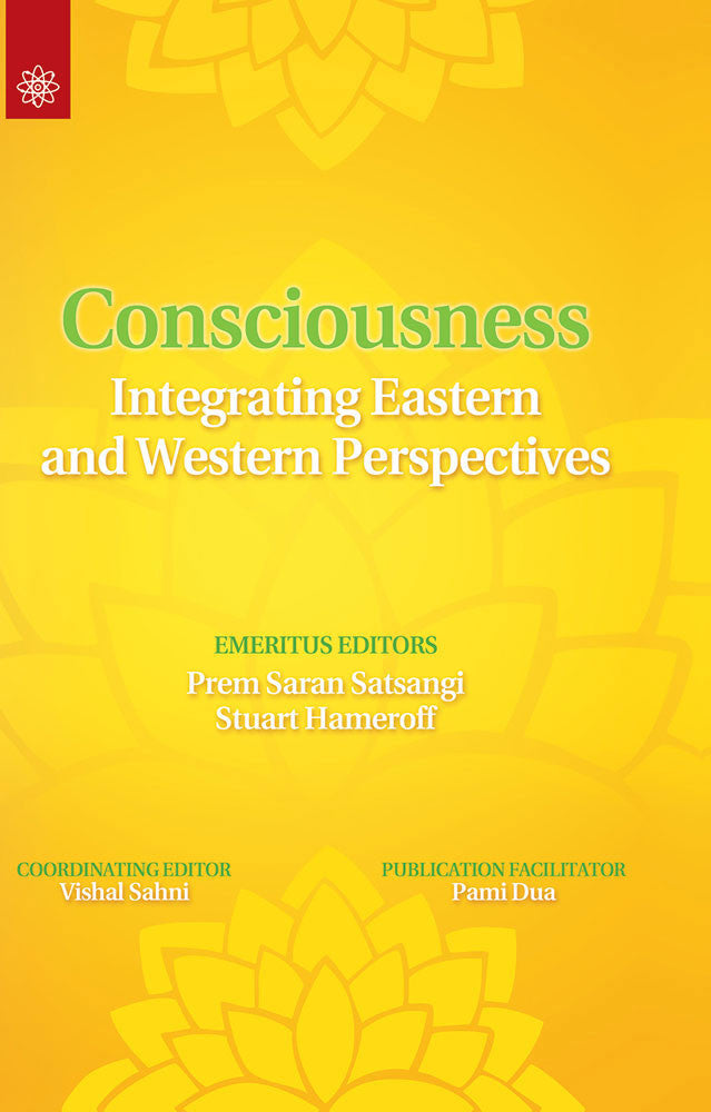 Consciousness: Integrating Eastern and Western Perspectives