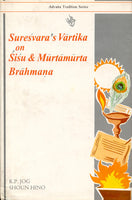 Suresvara's Vartika on Sisu and Murtamurta Brahmana