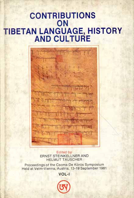 Contributions on Tibetan Language, History and Culture (Vol. I)