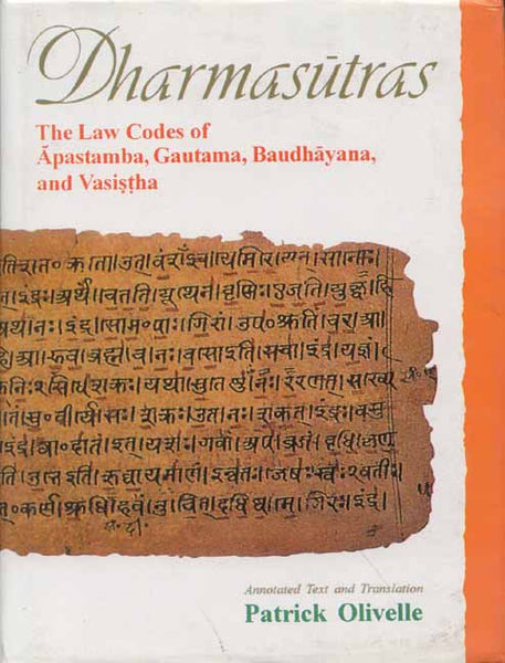 Dharmasutras: The Law Codes of Apastamba, Gautama, Baudhayana and Vasistha