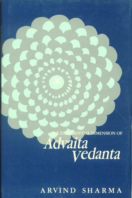 Experiential Dimension of Advaita Vedanta