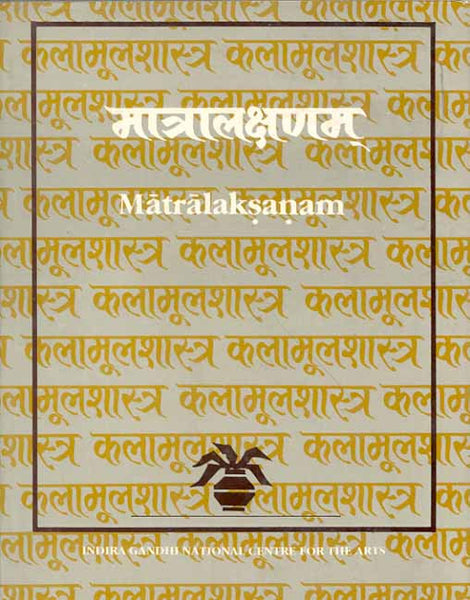 Matralaksanam: (Text, Translations, Extracts from the commentary and Notes,
