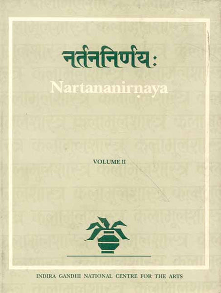 Nartana-Nirnaya of Pandarika Vitthala Vol.II