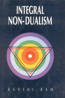 Integral Non-Dualism: (A Critical Exposition of Vijnanabhiksu's System of