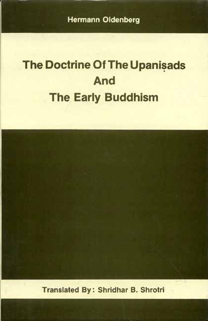 The Doctrine Of The Upanisads And The Early Buddhism