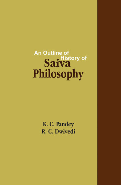 An Outline of History of Saiva Philosophy