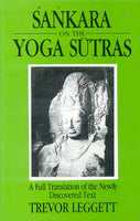 Sankara on the Yoga Sutras: A Full Translation of the Newly Discovered Text