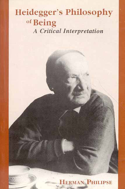 Heidegger's Philosophy of Being: (A Critical Interpretation)